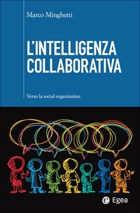 Intelligenza collaborativa (L')