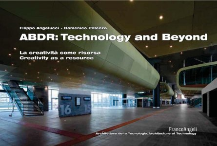 ABDR:  technology and beyond. La creatività come risorsa. Creativity as a resource