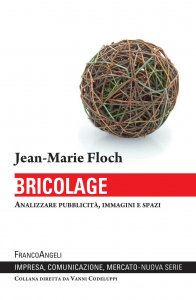 Bricolage. Analizzare pubblicit, immagini e spazi