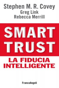 Smart trust. La fiducia intelligente