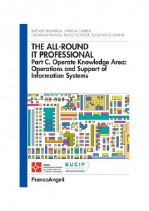 The all-round it professional. Part C. Operate knowledge Area: Operations and support of information systems